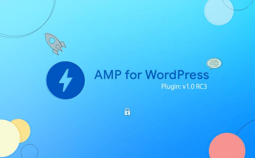 AMP Plugin Release v1.0-RC3