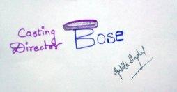 (Casting Director) Bose