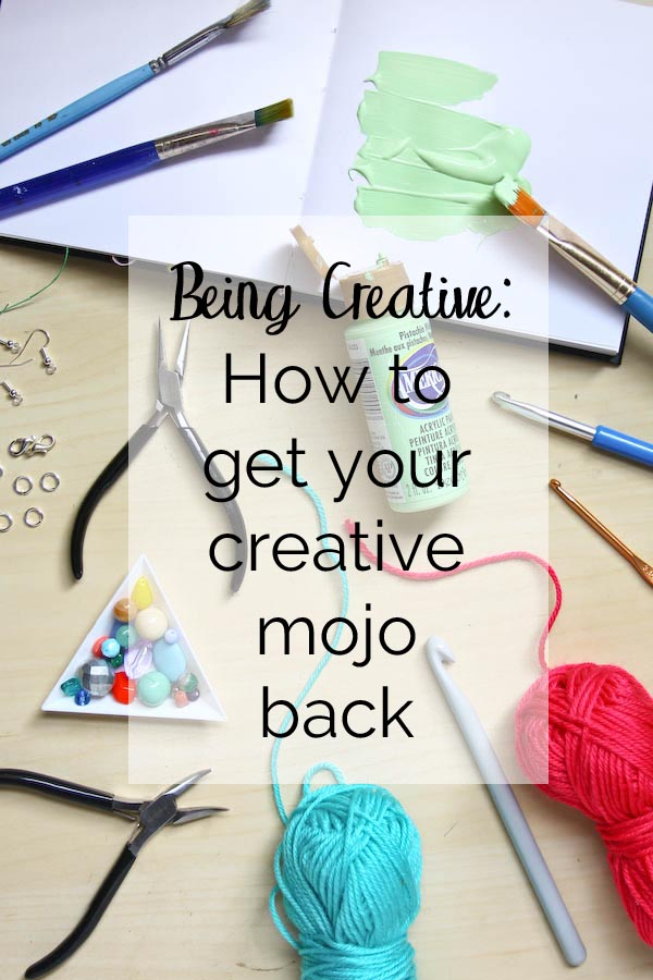 How to get your creative mojo back
