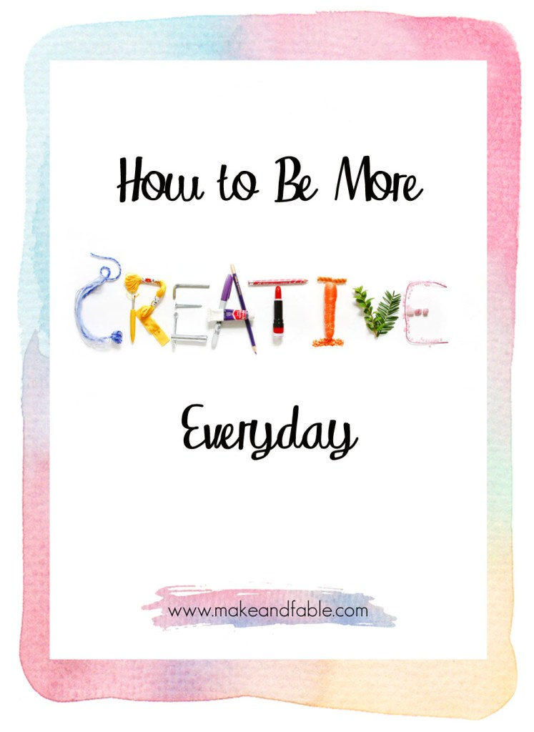 How to be more creative everyday
