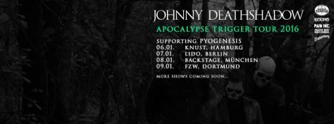 Johnny Deathshadow Apocalypse Trigger Tour