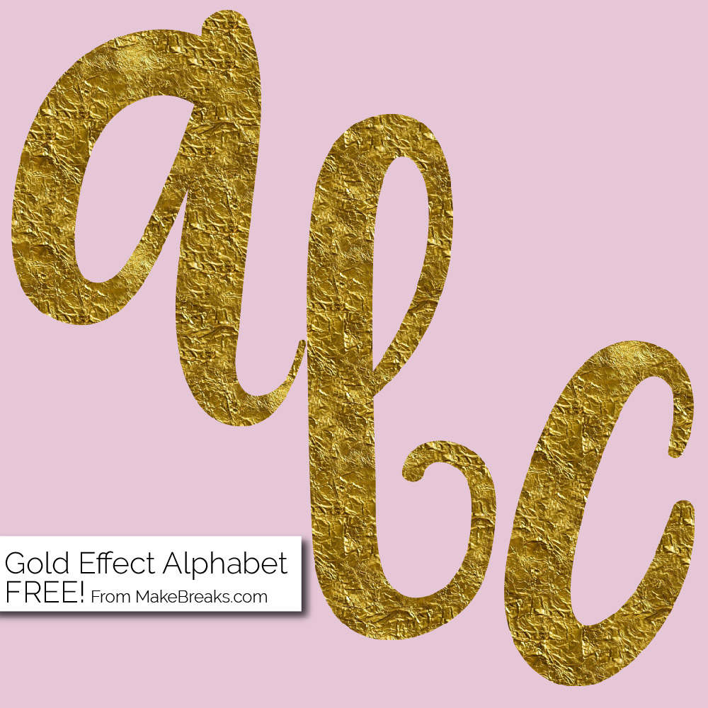 Gold Foil Style Free Printable Letters - Make Breaks