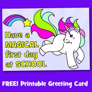 Free Printable Unicorn First Day at School Card