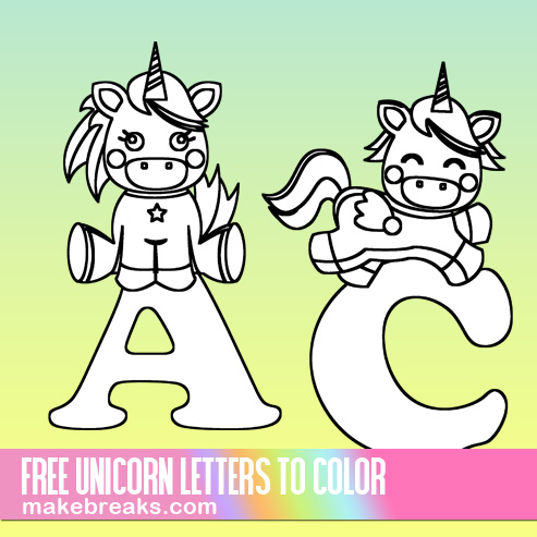 Cute Unicorn Letters To Color - Free Printable Alphabet - Make Breaks