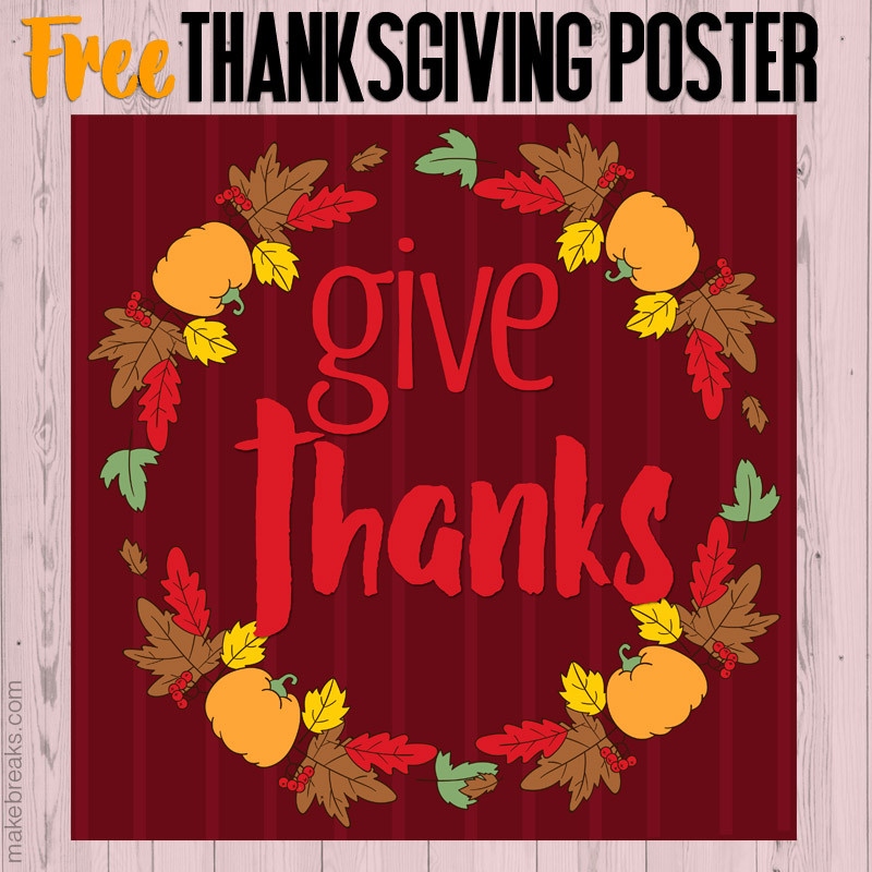 Free Square Give Thanks Thanksgiving Printable Poster