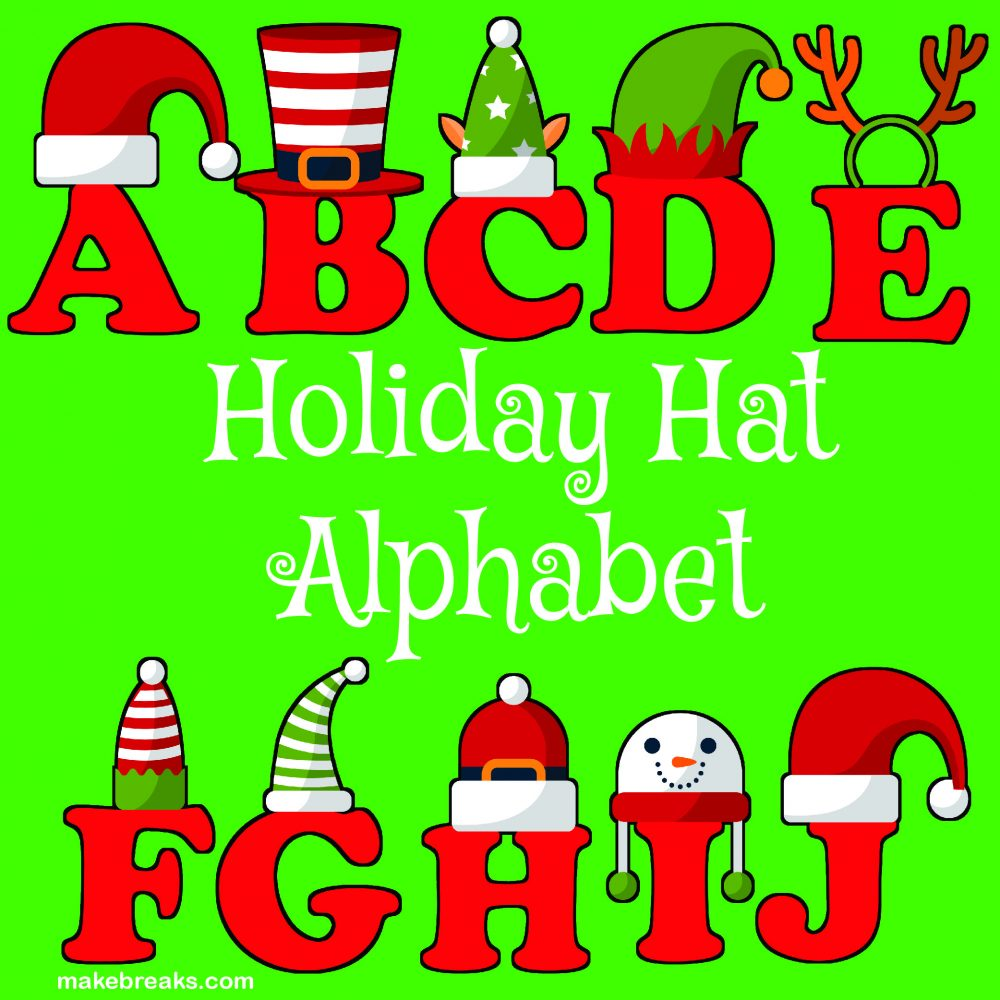 Free funny holiday hat alphabet for Christmas decor, classroom decor and more!