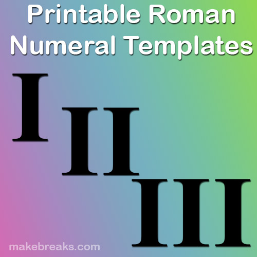 photo about Roman Numeral Stencils Printable named Conventional Roman Numerals Templates For Academics - Produce Breaks