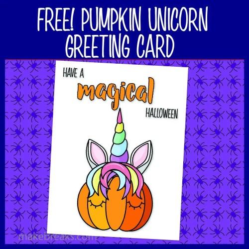Pumpkin Unicorn Printable Greeting Card