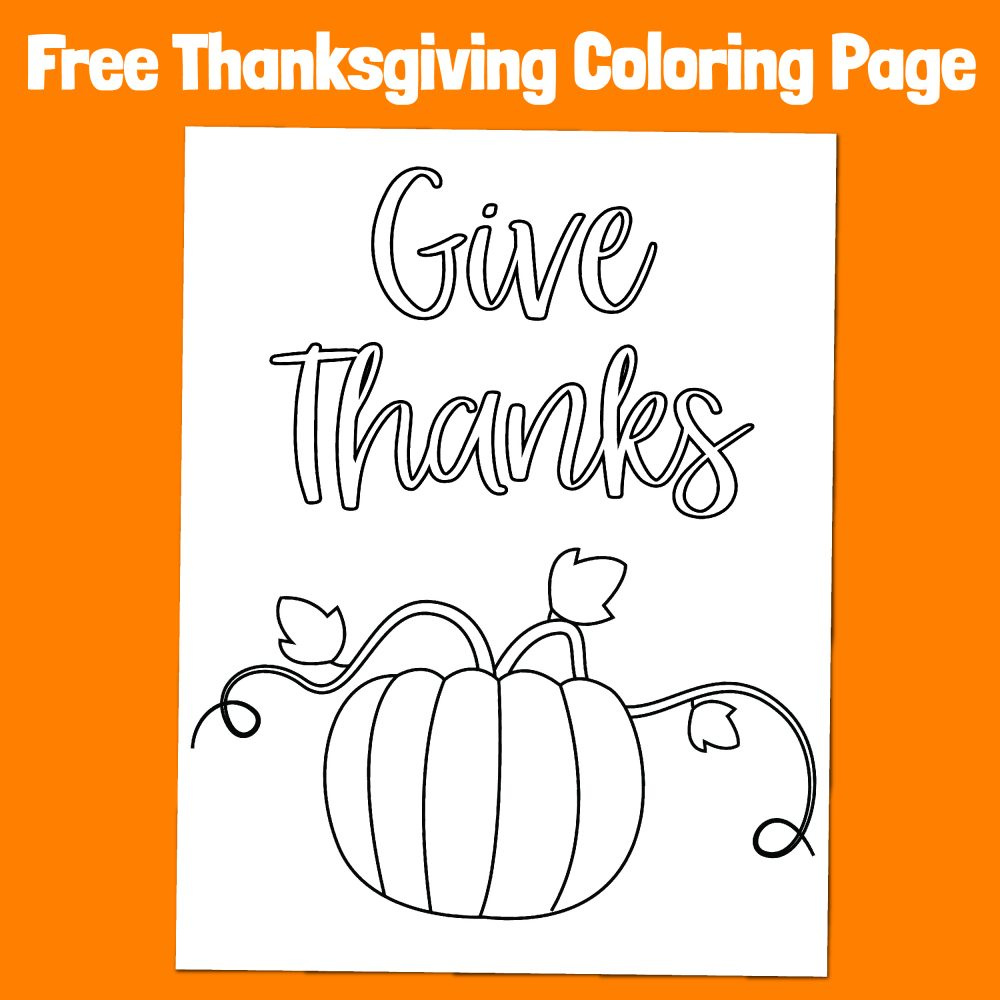 Free easy coloring page featuring a pumpkin and the words 'give thanks'