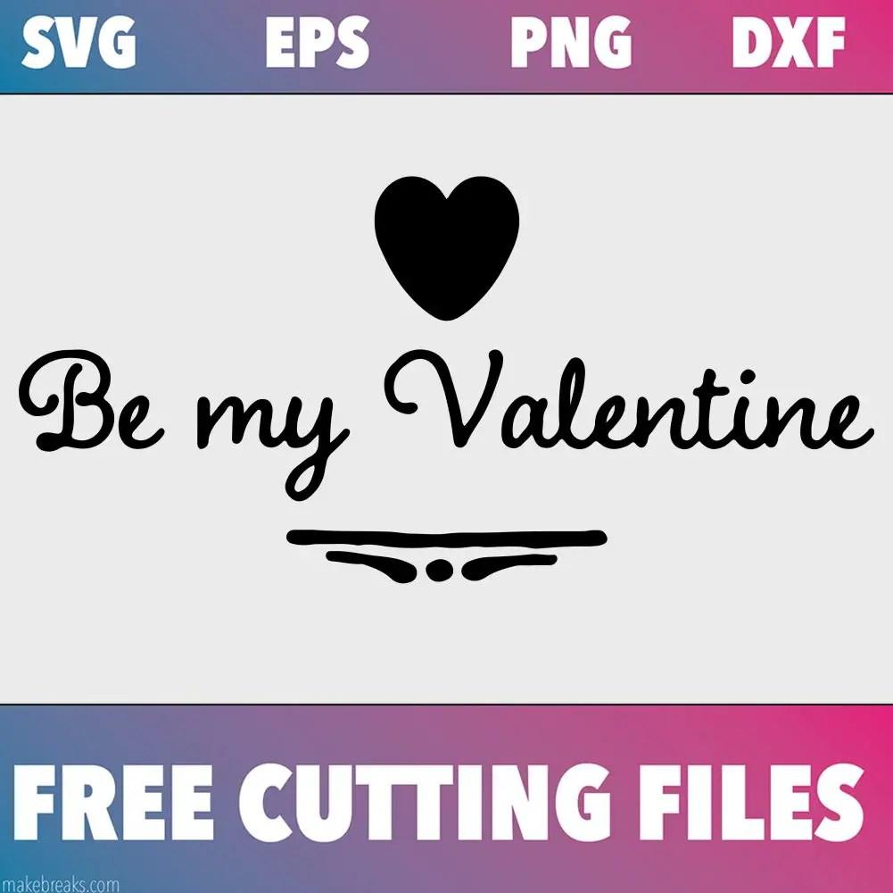 Be my valentine free svg file