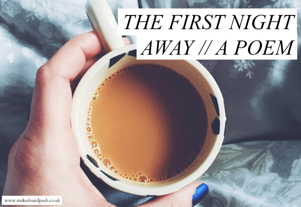 the first night away poem