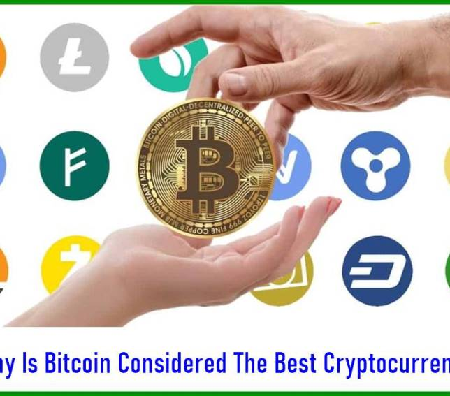 Why Is Bitcoin Considered The Best Cryptocurrency