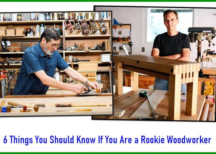 6 Things You Should Know If You Are a Rookie Woodworker