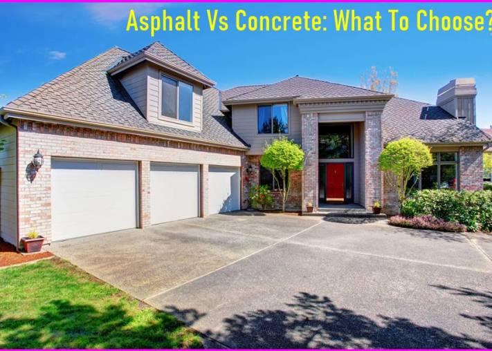 Asphalt Vs Concrete What To Choose