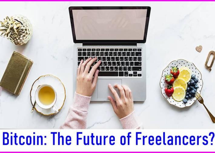 Bitcoin The Future of Freelancers