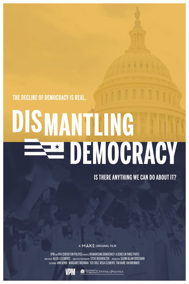 Dismantling Democracy  A MAKE films original documentary - movie poster