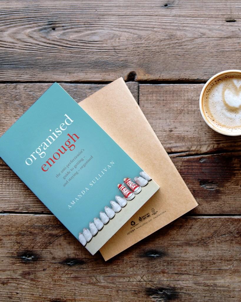Organised Enough Book Cover by Amanda Sullivan