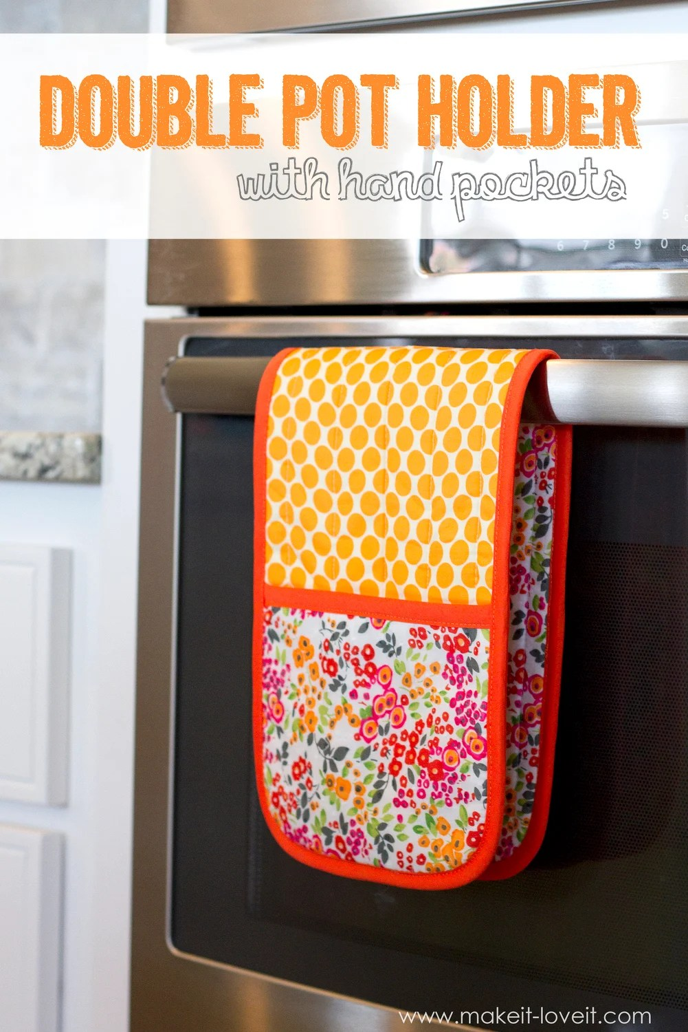 How to make a Double Pot Holder with Hand Pockets  Make It and Love It
