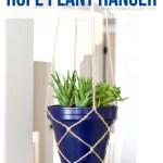 Diy Plant Hanger How To Make A Super Simple Rope Plant Hanger