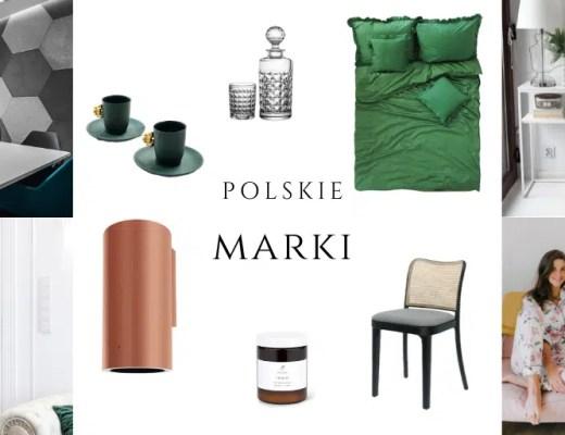 polskie marki wnętrzarskie meblowe dodatków do wnętrz polscy producenci