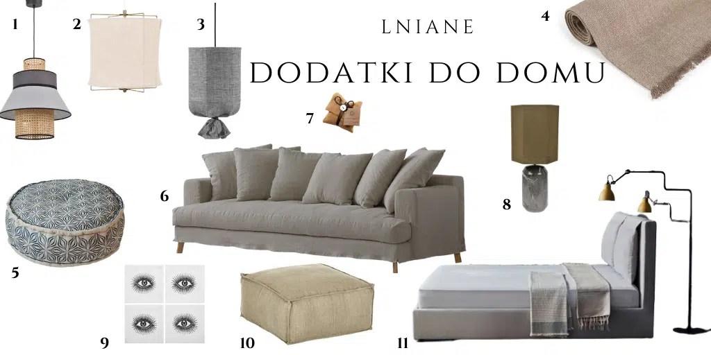 lniane dodatki do domu gdzie kupić sofa kanapa łóżko z lnianym pokrowcem lampa puf len