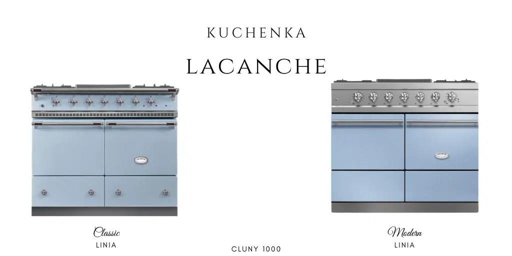 kuchenka lacanche linia classi linia modern jaka jest różnica cluny 1000