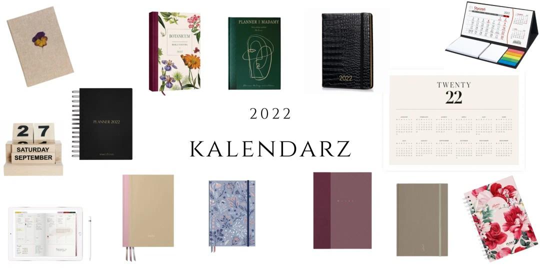 kalendarz 2022 gdzie kupić najlepszy dla kobiety do torebki dla mężczyzny gładki elegancki praktyczny