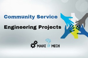 community service engineering project ideas