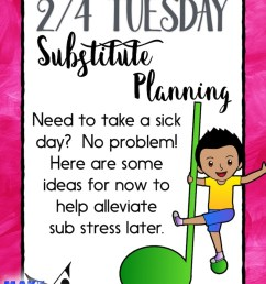 2/4 Tuesday: Substitute Planning! - Make Moments Matter [ 1067 x 800 Pixel ]