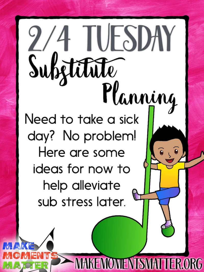 hight resolution of 2/4 Tuesday: Substitute Planning! - Make Moments Matter