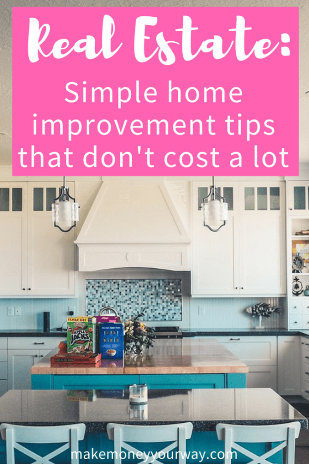 Real Estate Simple Home Improvement Tips That Dont Cost A Lo