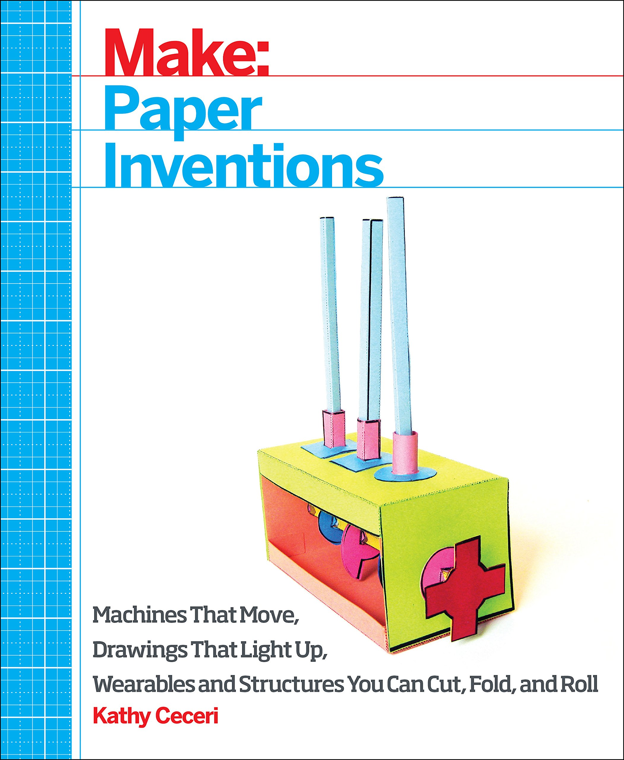 Maker Faire | Paper Inventions and Other Maker Arts for Kids