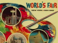 The New York World's Fairs: 75 Years of Making Tomorrow