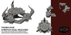 Thorn Hive - Stretch Goal Unlocked
