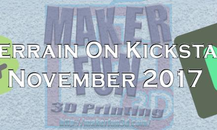 3D Printable Terrain and Miniatures on Kickstarter – November 2017