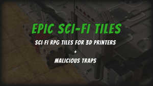 Epic Sci-Fi Tiles: Sci Fi Tiles for 3D Printers (OpenLOCK)