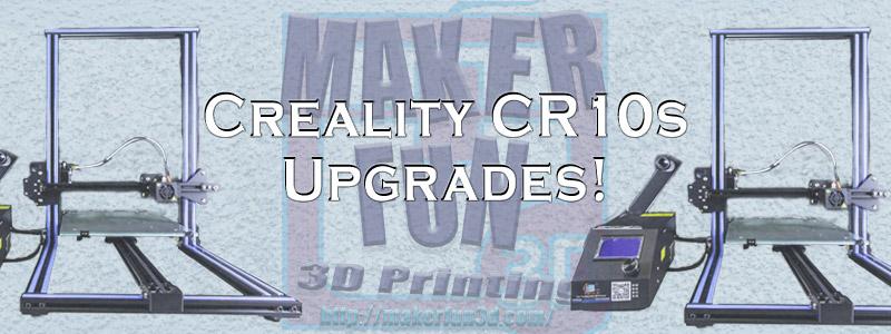CR10 / CR10s Upgrades