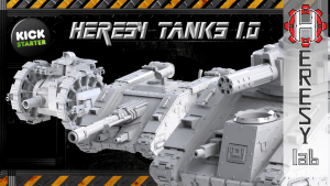 Heresylab - Sci-Fi 3D printable Heresy Tanks