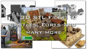 3D printable forts, castle and more for miniatures