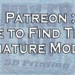 Patreon & Game Terrain/Miniatures
