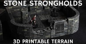 STONE STRONGHOLDS 3D PRINTABLE TERRAIN