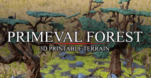 Primeval Forest - 3D Printed Trees for Miniature Wargaming
