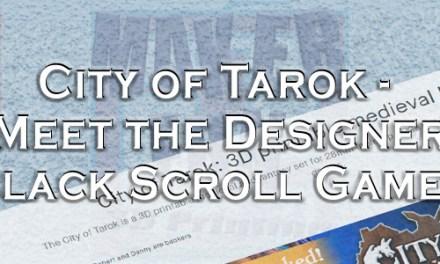 City of Tarok – Meet the Designer