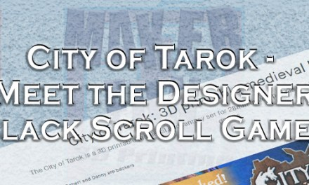 City of Tarok – Meet the Designer