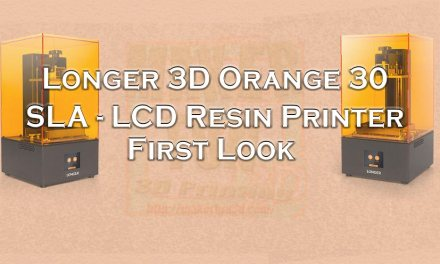 Orange 30 : SLA – MLCD Resin printer from Longer 3D