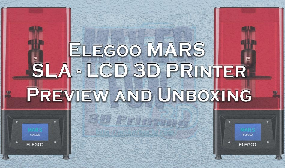 Elegoo Mars SLA-LCD 3D Resin Printer - Preview » makefun3d com
