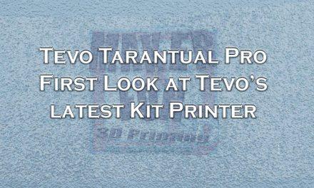 Tevo Tarantula Pro – First Look