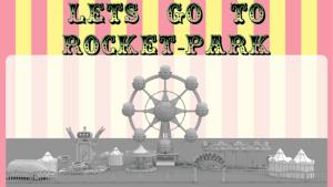 Let's Go to Rocket-Park
