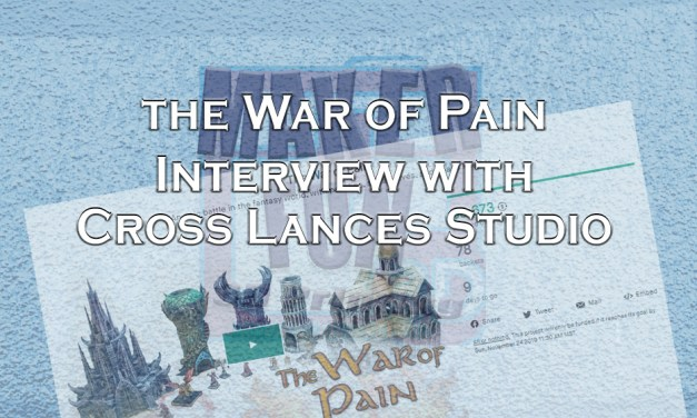 Interview : The War of Pain Kickstarter