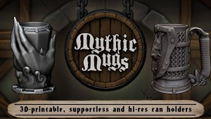 Mythic Mugs - 3D Printable Fantasy Can Holders